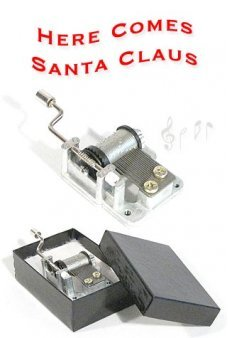 Here Comes Santa Claus Music Box